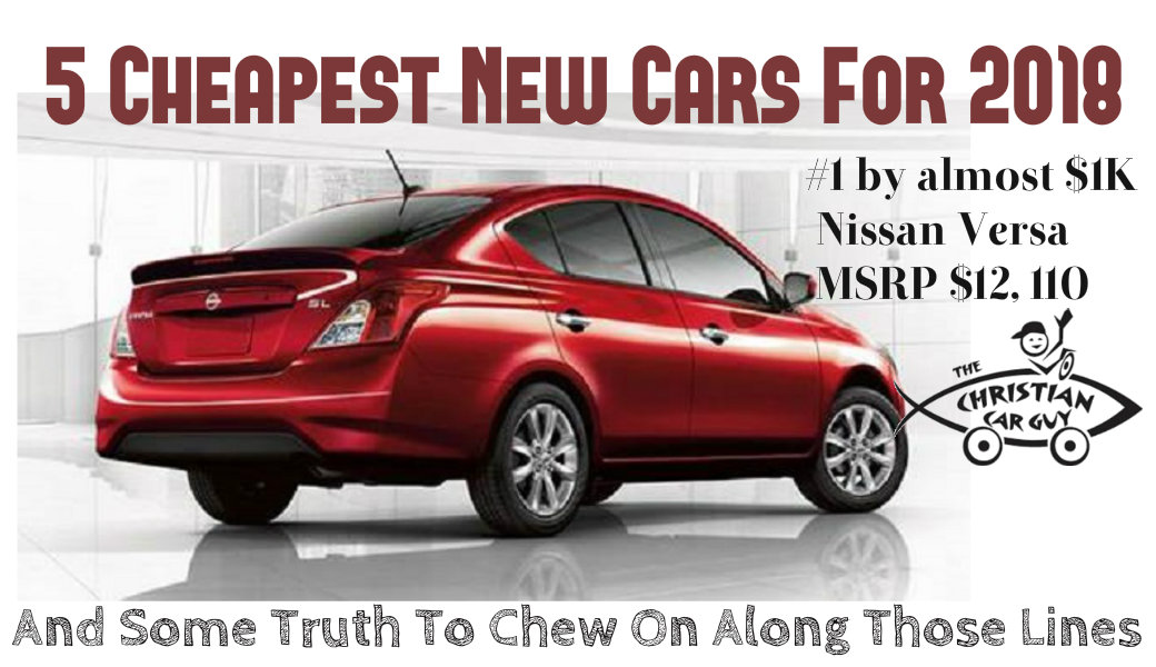Cheapest New Cars For The Christian Car Guy Radio Show - Cheapest new car