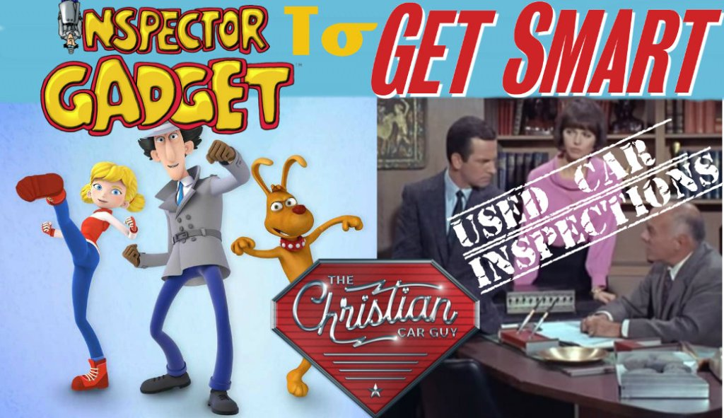 Used Car Inspections with Inspector Gadget To Get Smart