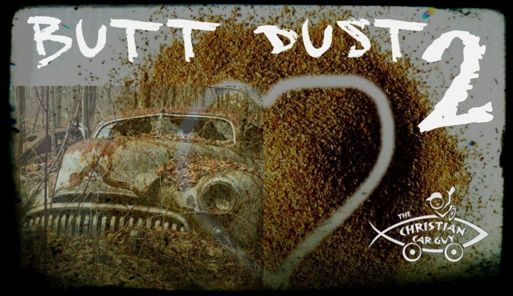Butt Dust 2