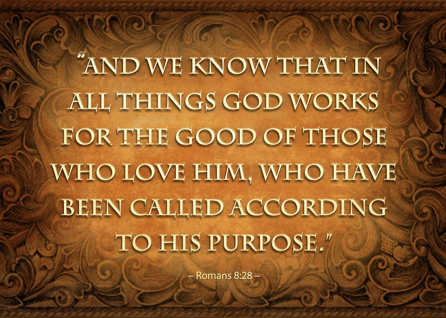 All things work together for good to them who love God