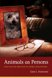 Animals as Persons Francione