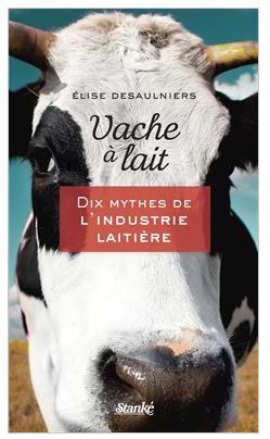 vache a lait elise desaulniers