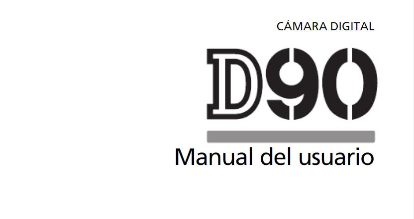 Manual en pdf y Español de la Nikon D90.