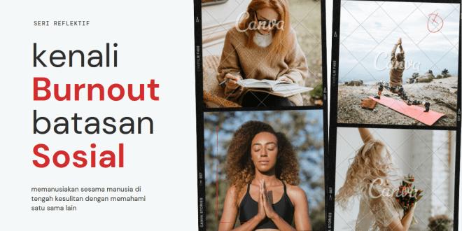 Burnout Bukan Masalah Para Milenial Semata