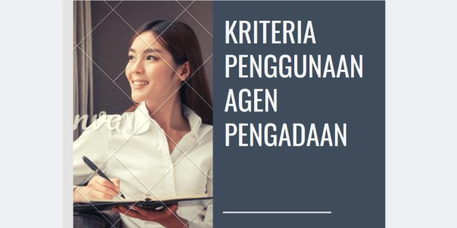 Kriteria Penggunaan Agen Pengadaan