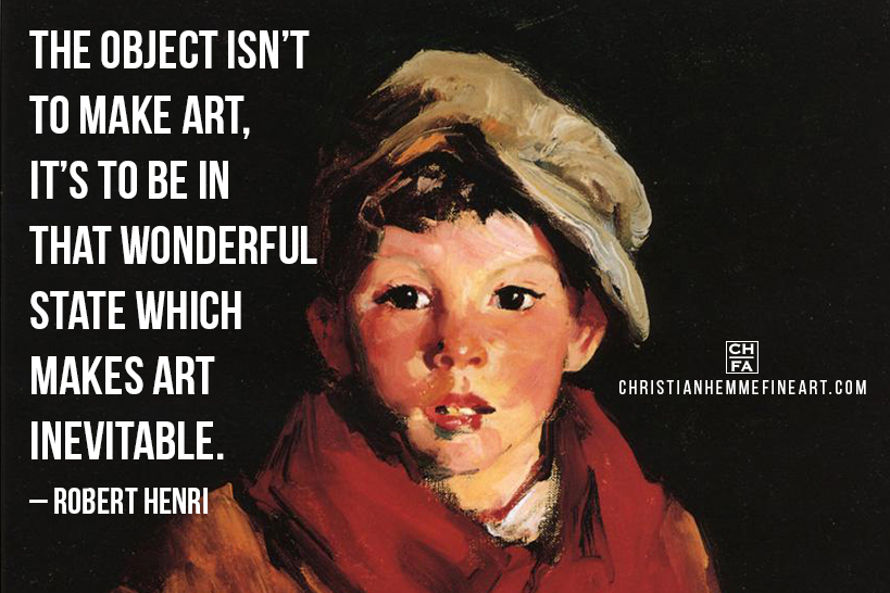 Painting by Robert Henri with a quote by the artist.