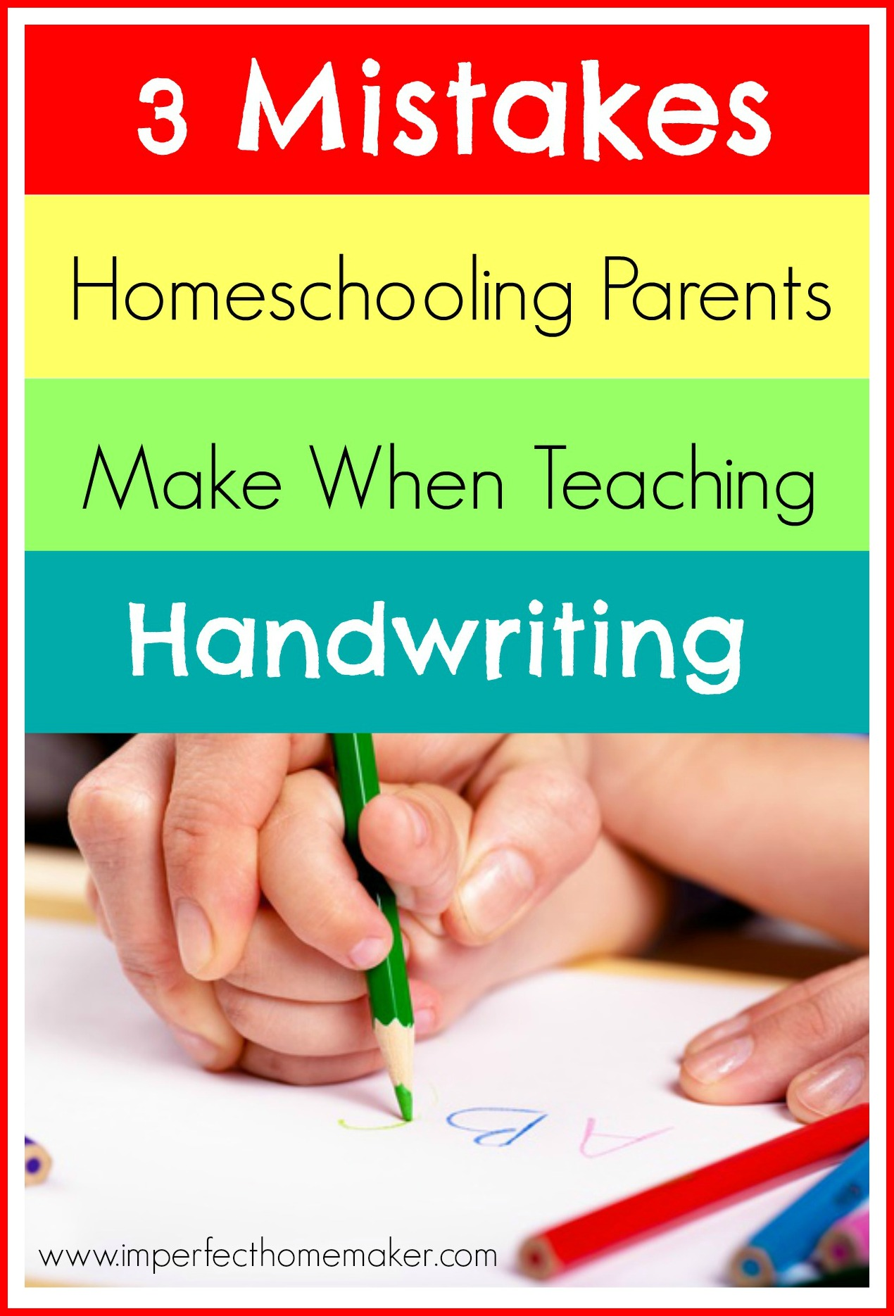 3 Mistakes Homeschooling Parents Make When Teaching