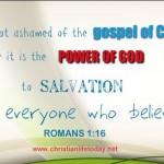 for I am not ashame of the gospel of Christ