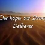 Everlasting God Our Hope Strong Deliverer