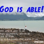 God is able Ephesians 3 v 20
