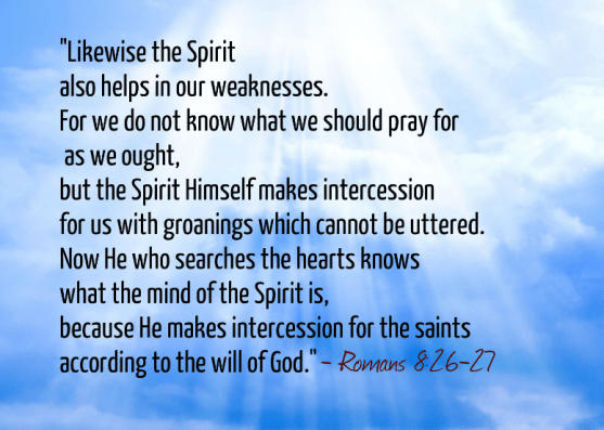 The Holy Spirit quote Romans 8