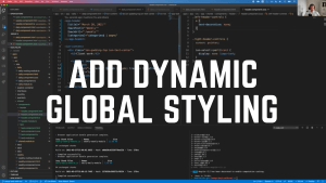 Add-Dynamic-Global-Styling