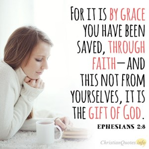 for-it-is-by-grace-you-have-been-saved-through-faith-and-this-not-from-yourselves-it-is-the-gift-of-god2