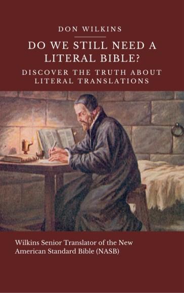 Do We Still Need a Literal Bible