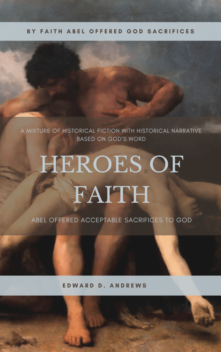 HEROES OF FAITH - ABEL