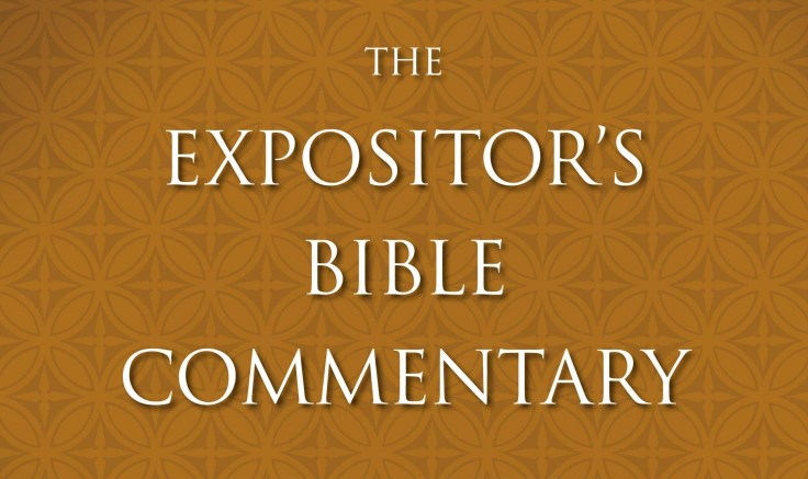 The Expositor's Commentary_edited