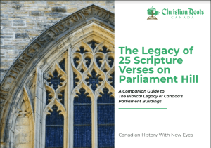 Front Cover, The Legacy of 25 Scripture Verses on Parliament Hill