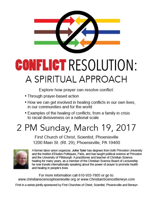 2 PM Sunday, March 19, 2017. First Church of Christ, Scientist, 1200 Main St. (Rt. 29), Phoenixville, PA 19460