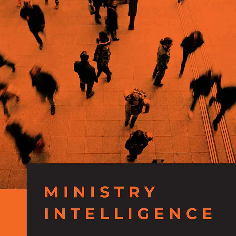 Ministry Intelligence: Using the Power of Information to Reach Your Community for Christ