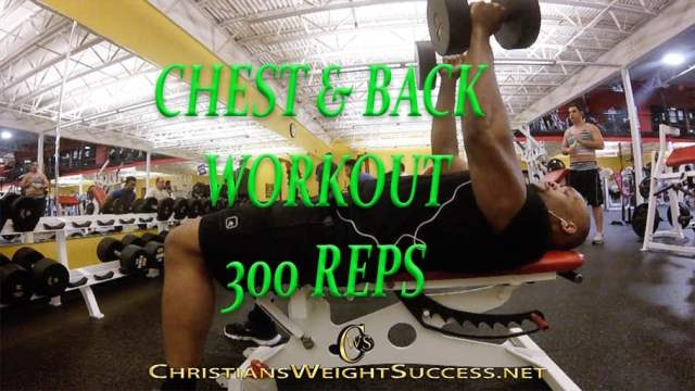 CHEST N BACK- 300 REPS