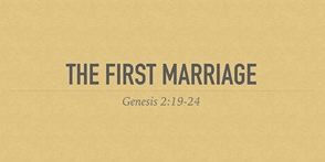 The First Marriage