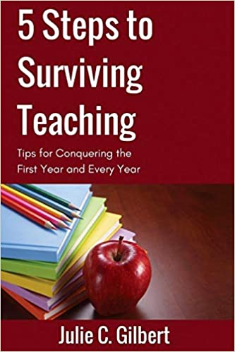 5 Steps To Surviving Teaching