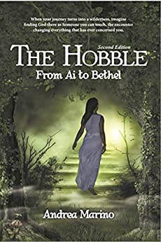 The Hobble: From Ai to Bethel