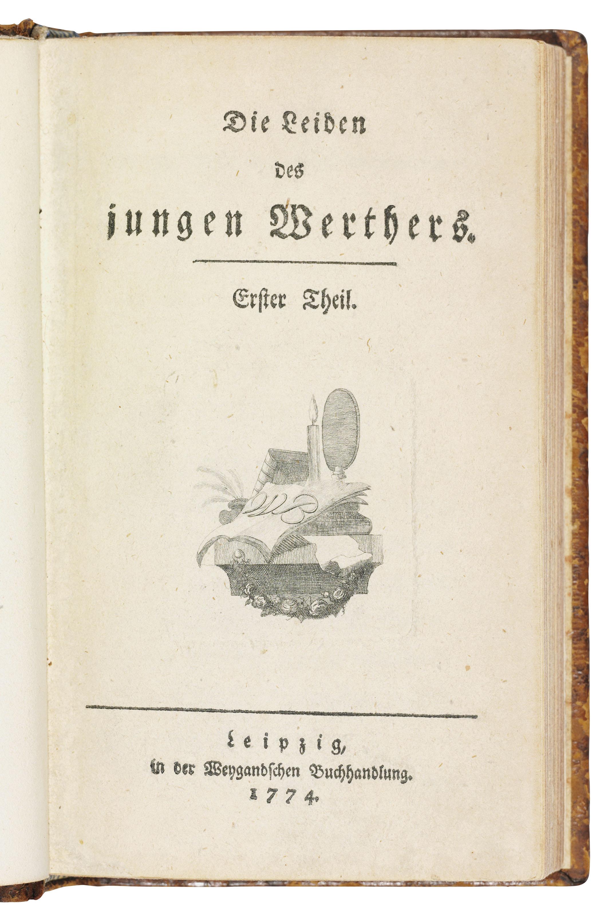 Die Leiden Des Jungen Werthers : leiden, jungen, werthers, GOETHE,, Johann, Wolfgang, (1749-1832)]., Leiden, Jungen, Werthers., Leipzig:, Weygand,, 1774.