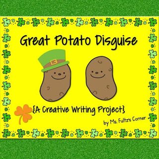 http://www.teacherspayteachers.com/Product/Great-Potato-Disguise-Creative-Writing-for-St-Patricks-Day-591589
