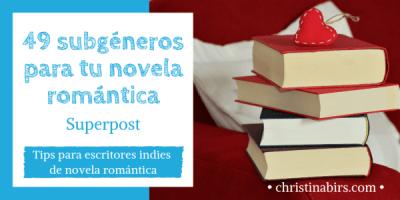 Superpost: 49 subgéneros para tu novela romántica