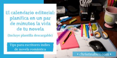 (Superpost) El calendario editorial: planifica en un par de minutos la vida de tu novela