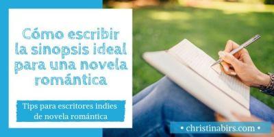 Cómo escribir la sinopsis ideal para una novela romántica