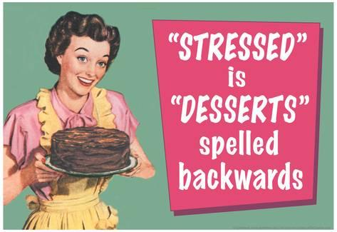 stressed spelled backwards is desserts meme