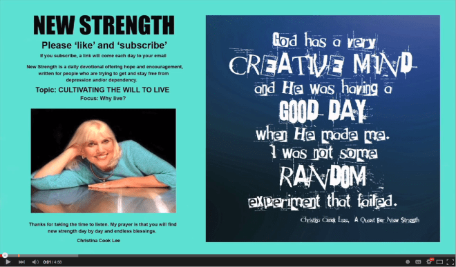 God has a very creative mind and He was having a good day when He made me. I was not some random experiment that failed. --Christina Cook Lee, A Quest For New Strength