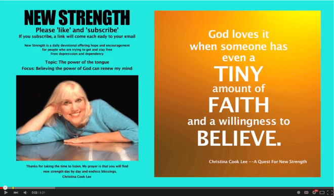 God loves it when someone has even a tiny amount of faith and a willingness to believe. --Christina Cook Lee, A Quest For New Strength