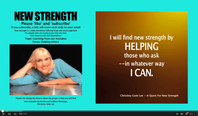 I will find new strength by helping those who ask--in whatever way I can. --Christina Cook Lee, A Quest For New Strength