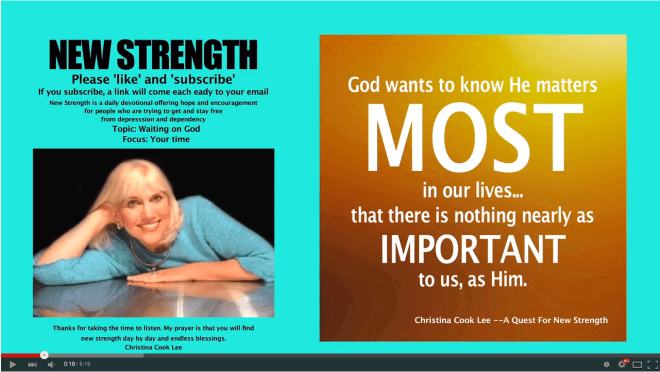To view the words for this segment, open the following link in a new window:   All NEW STRENGTH posts are Copyright by Christina Cook Lee 2012.