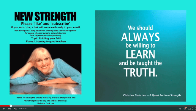 We should always be willing to learn and be taught the truth. --Christina Cook Lee, A Quest For New Strength