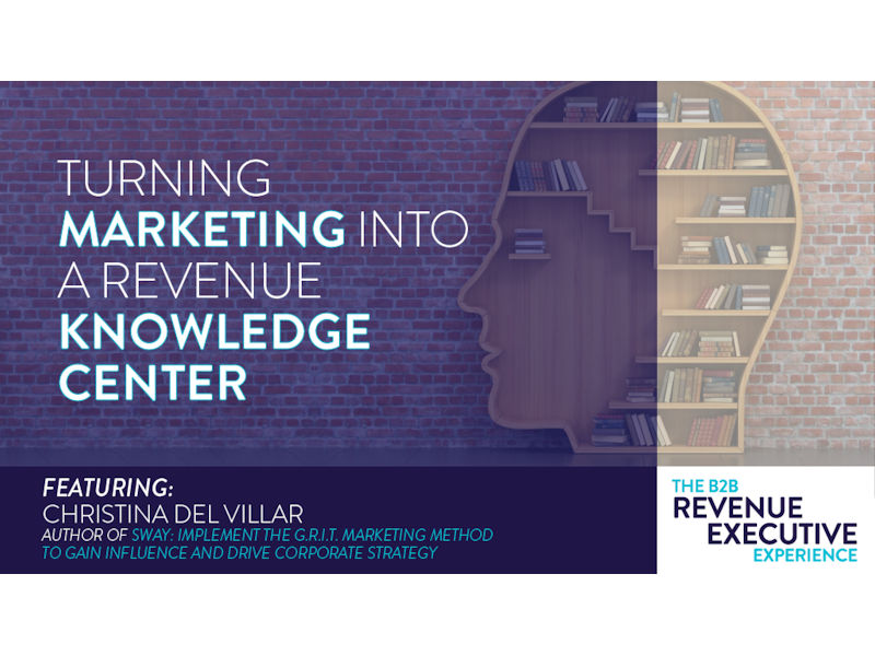 urning Marketing into a Revenue Knowledge Center