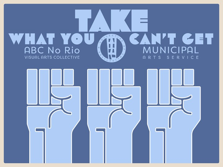 ABC No Rio: Take What You Can't Get