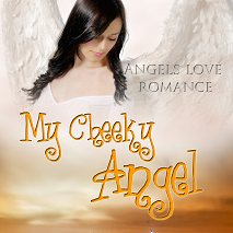 Cover of My Cheeky Angel by Mimi Barbour