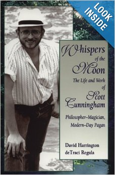 Whispers of the Moon - The Life and Work of Scott Cunningham