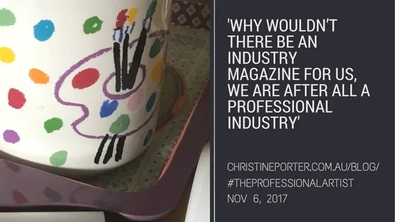 ChristinePorter Blog Post Nov 6,2017 'Why wouldn't there be an industry magazine for us, we are after all a professional industry'