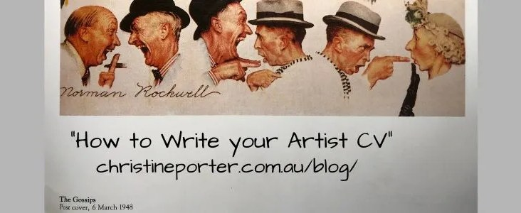 "Part of a Norman Rockwell illustration with the words underneath ""How to write your artist cv "" christineporter.com.au/blog/"