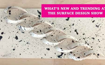 new and trending at surface design show 2017_interior design trends 2017