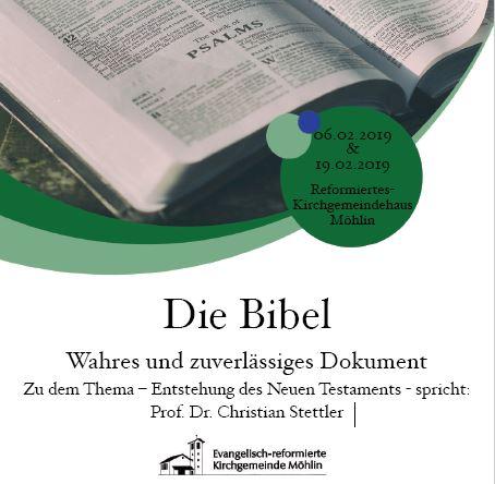 Die Bibel, Wahres und zuverlässiges Dokument