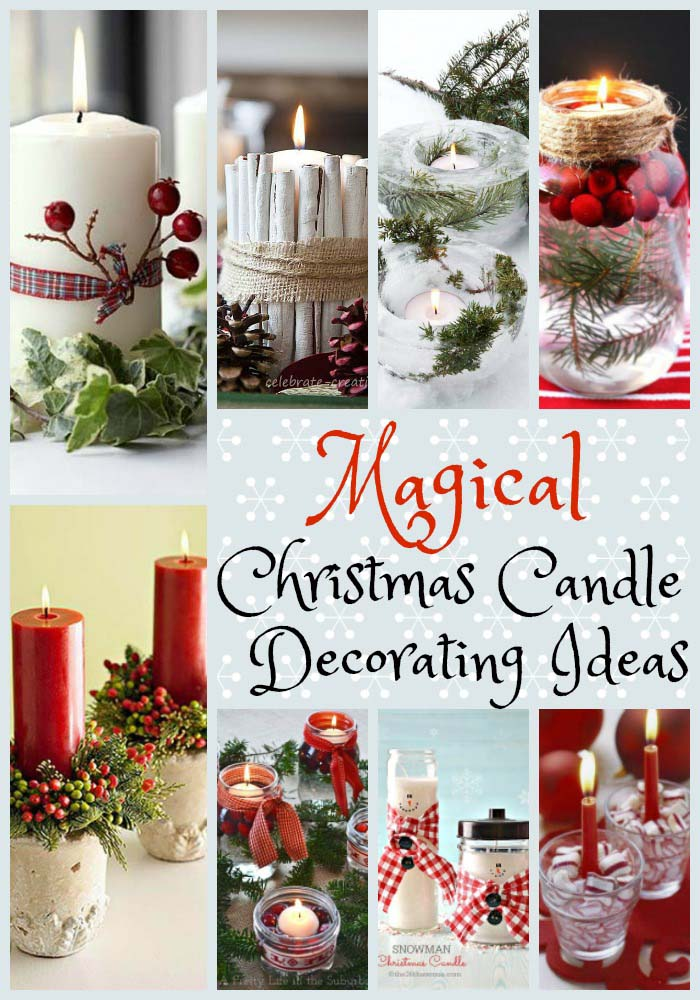 Magical Christmas Candle Decorating Ideas To Inspire You