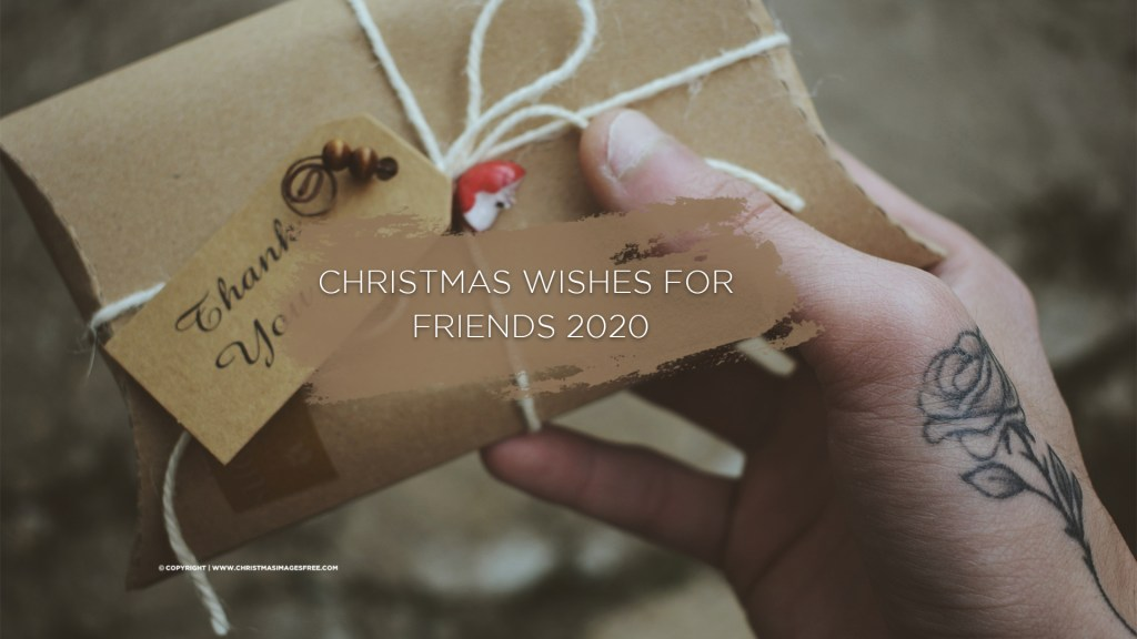 Christmas messages for friends 2020