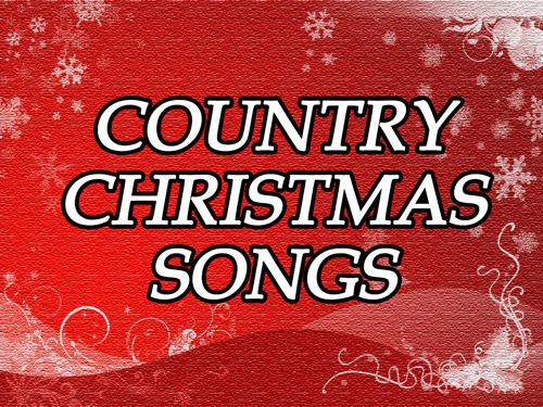 country christmas songs christmas songs - Xm Country Christmas