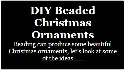 DIY beaded christmas ornaments